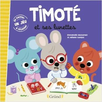 Timoté et ses lunettes – Album jeunesse – À partir de 2 ans
