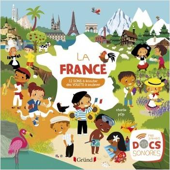 La France – Documentaire avec 12 puces sonores et des volets – À partir de 3 ans