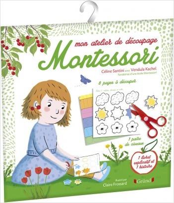 Mon atelier de découpage Montessori – Pochette Jeux avec des ciseaux, 8 feuilles et 1 livret – À partir de 3 ans