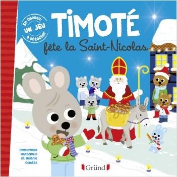 Timoté fête la Saint-Nicolas – Album jeunesse – À partir de 2 ans