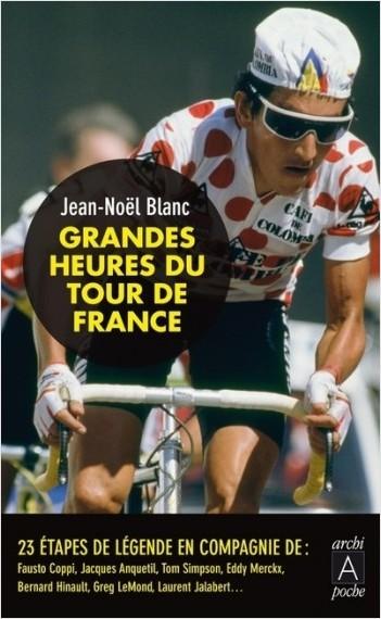 Grandes heures du Tour de France