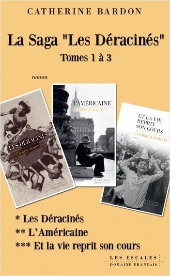 La saga Les Déracinés Tome 1 à 3