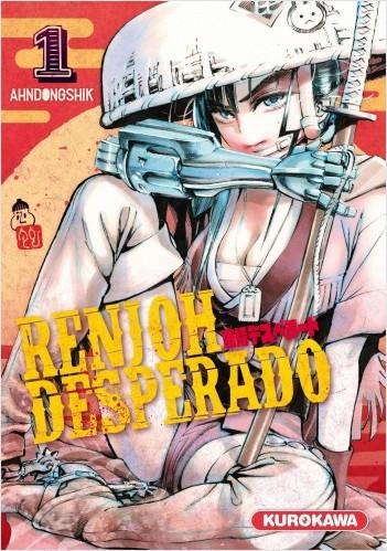 Renjoh Desperado - tome 01