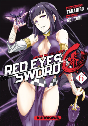 Red Eyes Sword Zero - Akame ga Kill ! Zero - tome 06