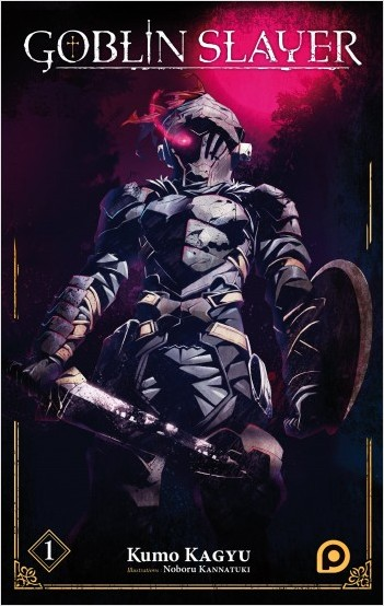 Goblin Slayer (Light Novel) - tome 01