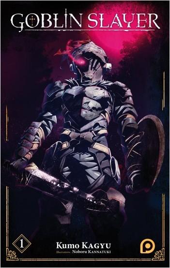 Goblin Slayer (Light Novel) - tome 01