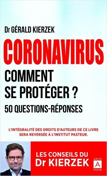 Coronavirus - Comment se protéger ?