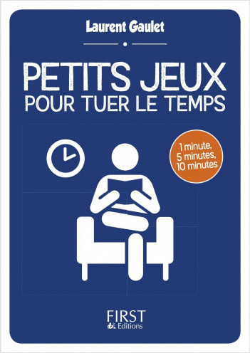 Petit livre de - Petits jeux pour tuer le temps