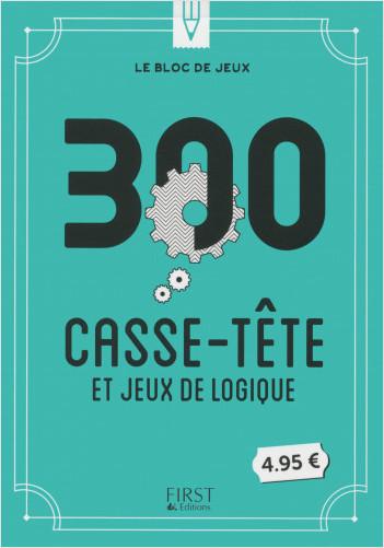 Le bloc de jeux - 300 casse-tête et jeux de logique