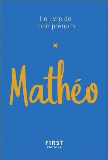 Le Livre de mon prénom - Mathéo