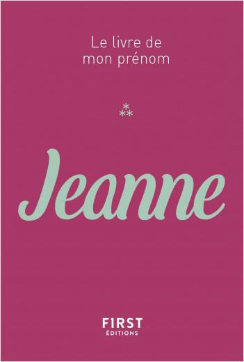 Le Livre de mon prénom - Jeanne