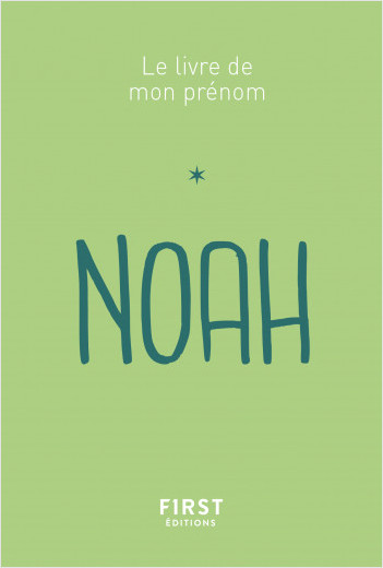 Le livre de mon prénom - Noah