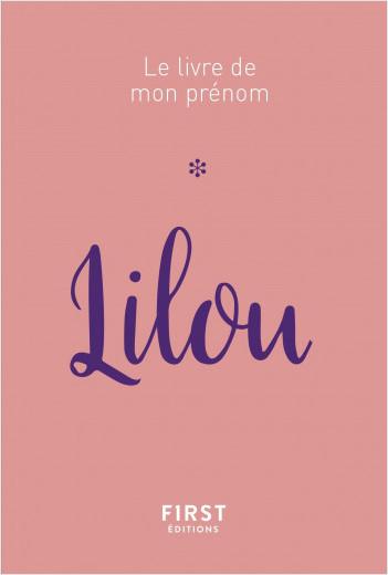 Le livre de mon prénom - Lilou