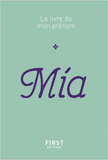Le livre de mon prénom - Mia 77