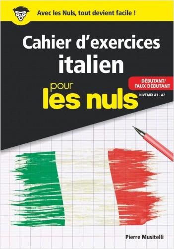Cahier d'exercices italien débutant pour les Nuls