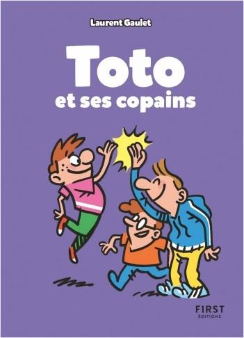 Toto et ses copains : un best-of des meilleurs blagues pour pleurer de rire à la récré ! (7 ans et +)