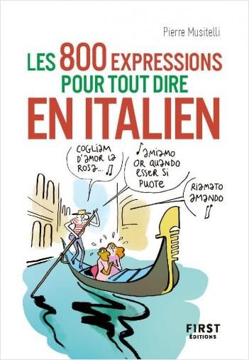 Petit Livre de - Les 800 expressions pour tout dire en italien