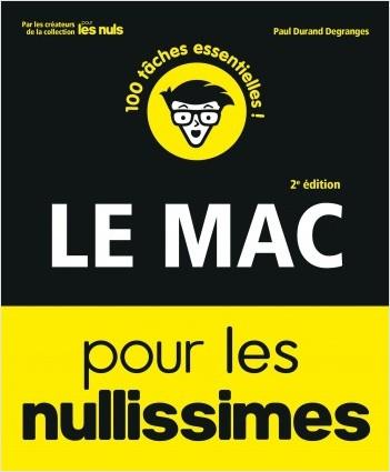 Le Mac et ses programmes pour les Nullissimes, 2 éd.