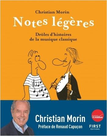 Notes légères, les plus belles histoires de la musique classique illustrées