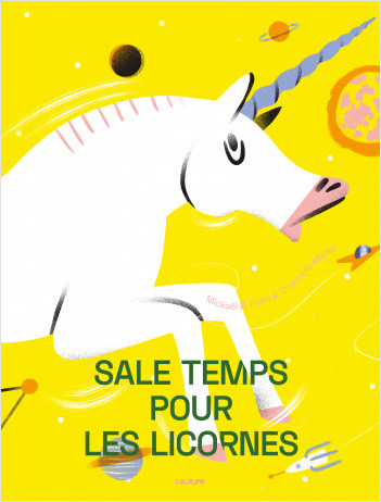 Sale temps pour les licornes - Album - Dès 4 ans