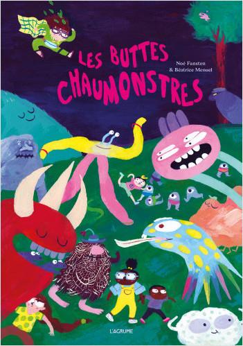 Les buttes Chaumonstres - Album sur les monstres - Dès 5 ans