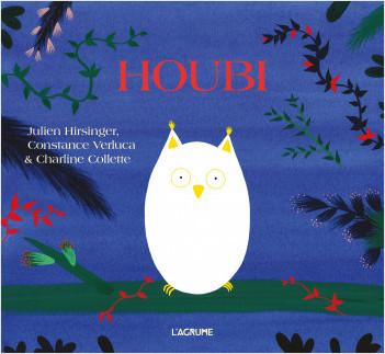 Houbi - Album sur les couleurs - Dès 3 ans