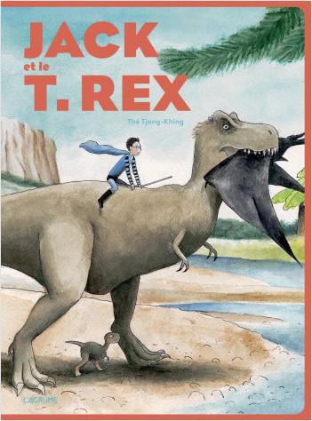 Jack et T. Rex - Album - Dinosaures - Dès 4 ans