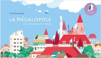La mégalopole - Album à dérouler - Ville - Dès 4 ans