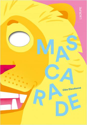 Mascarade - Livre Pop-up - Dès 3 ans