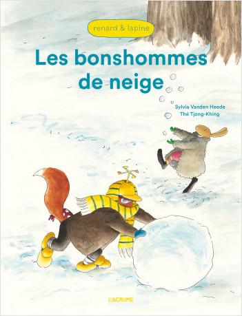 Les bonshommes de neige - Renard et Lapine - Album - Dès 3 ans