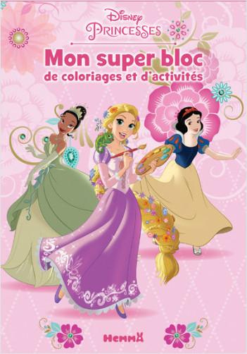 Disney Princesses - Mon super bloc de coloriages et d'activités