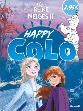 Disney La Reine des Neiges 2 - Happy Colo