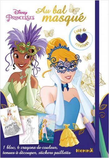 Disney Princesses - Au bal masqué - Coup de coeur créations - Kit mode avec coloriage et stickers - Dès 5 ans