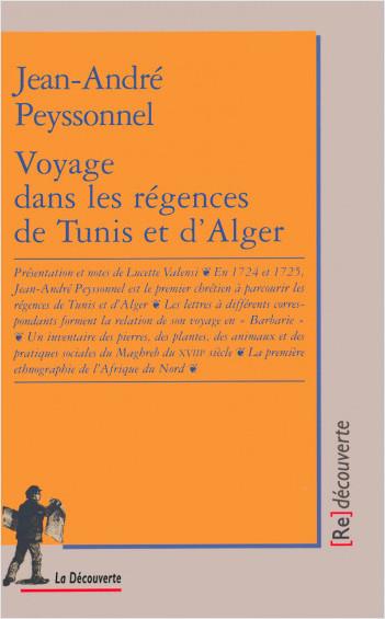 Voyage dans les régences de Tunis et d'Alger