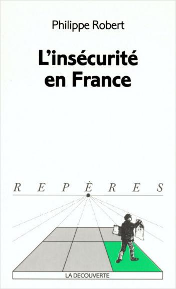 L'insécurité en France