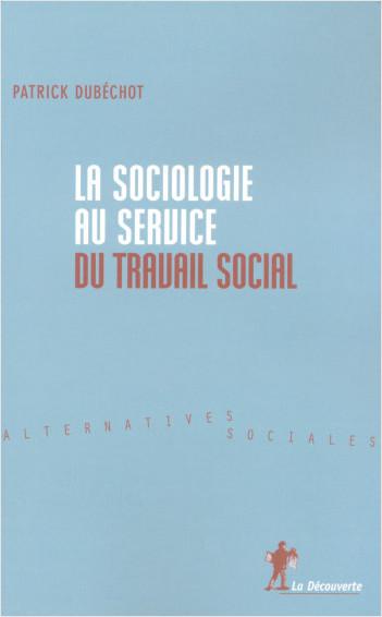 La sociologie au service du travail social
