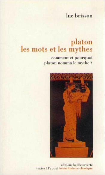 Platon, les mots et les mythes