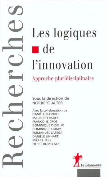Les logiques de l'innovation