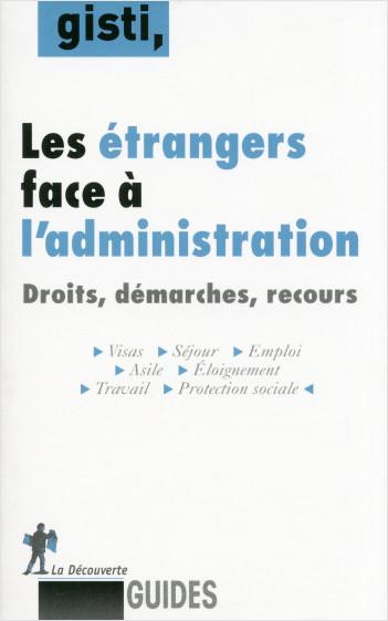 Les étrangers face à l'administration