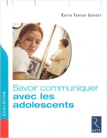 Savoir communiquer avec les adolescents
