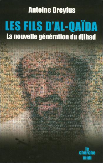Les fils d'Al Qaïda