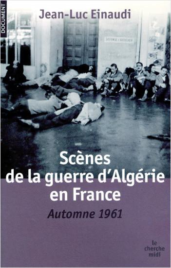 Scènes de la guerre d'Algérie en France