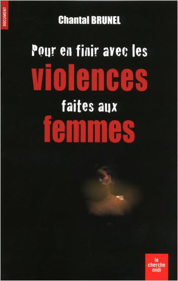Pour en finir avec les violences faites aux femmes