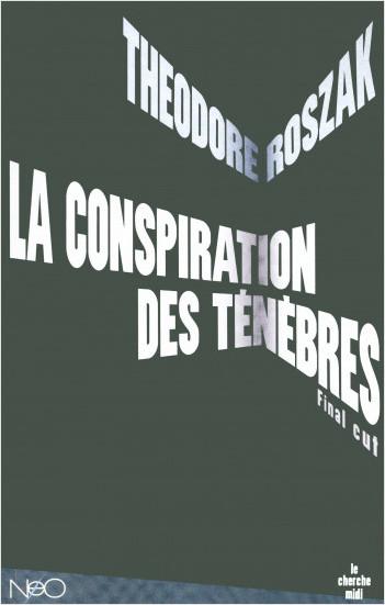 La Conspiration des ténèbres (édition augmentée)