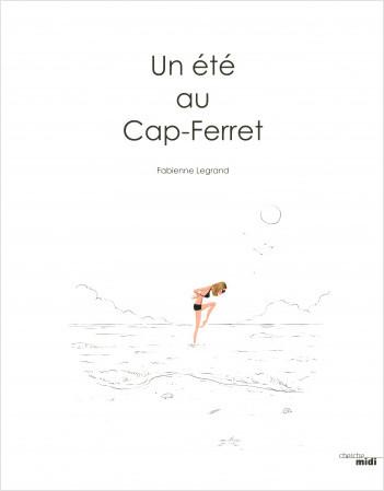 Un été au Cap Ferret