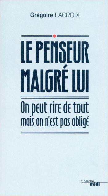 Le Penseur malgré lui