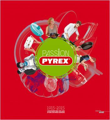 Passion Pyrex