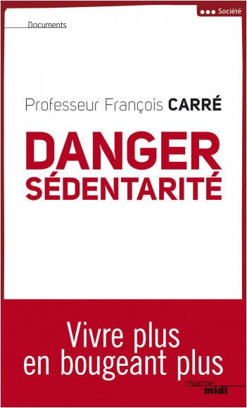 Danger sédentarité