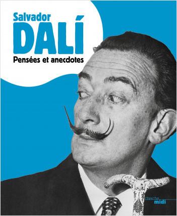 Pensées et anecdotes (nouvelle édition)