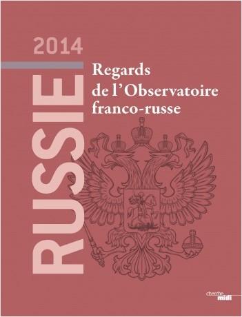 Russie 2014, regards de l'Observatoire franco-russe